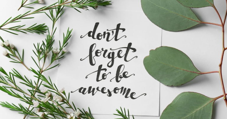 quote on card saying 'don't forget to be awesome' surrounded by leaves